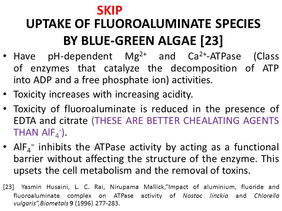 UPTAKE OF FLUOROALUMINATE SPECIES BY BLUE-GREEN ALGAE [23]